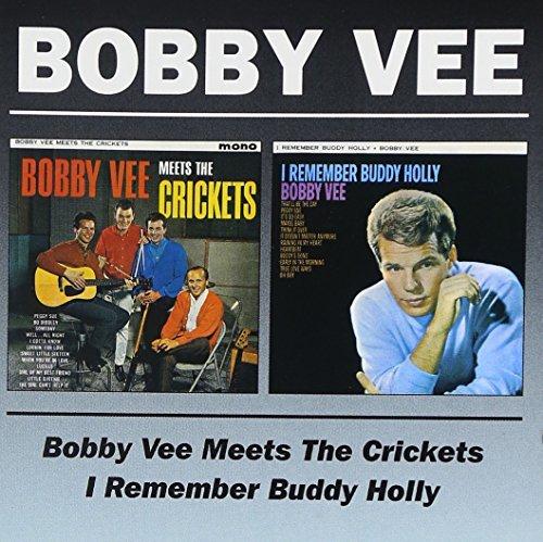 Bobby Vee - Bobby Vee Meets The Crickets / I Remember Buddy Holly By Bobby Vee (1998-11-25) - Zortam Music