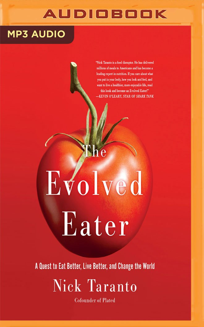 Download The Evolved Eater: A Quest to Eat Better, Live Better, and Change the World pdf epub