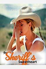 The Sheriff's Sweetheart (Callahan Brothers Book 3) Kindle Edition