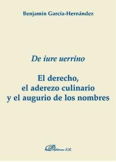 De Iure Uerrino: El derecho, el aderezo culinario y el augurio de los nombres