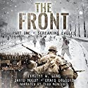 Screaming Eagles: The Front, Book 1 Audiobook by Timothy W. Long, David Moody, Craig DiLouie Narrated by Todd Menesses
