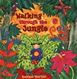 Walking Through the Jungle, Stella Blackstone, 1841485489