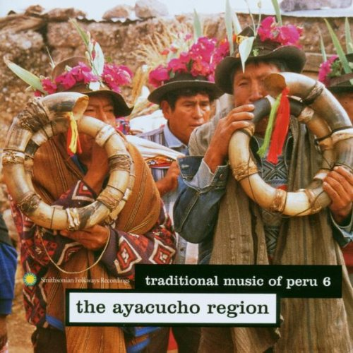 Traditional Music of Peru 6 - The Ayacucho Region