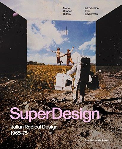 SuperDesign: Italian Radical Design 1965-75 61J4l6XBoeL