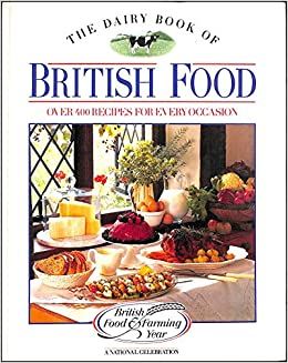 The dairy book of british food over four hundred recipes for every occasion the dairy book of british food over four hundred recipes for every occasion amazon ebury press elizabeth martyn 9780852237359 books forumfinder Image collections