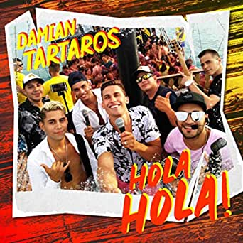 Hola Hola! de Damian Bravo y Tartaros en Amazon Music - Amazon.es