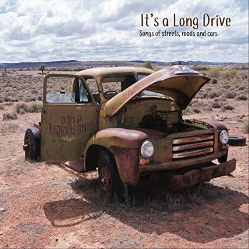It's a Long Drive [Explicit]