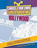 img - for Choose Your Own Career Advenuture in Hollywood (Bright Futures Press: Choose Your Own Career Adventure) by Don Rauf (2016-08-06) book / textbook / text book