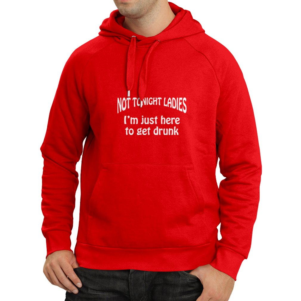 lepni.me Unisex Hoodie Nothing Tonight Ladies I am Just Here to Get Drunk Party Wear Sarcastic Bar Quotes