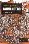 Tannenberg : 15 juillet 1410 par Gouguenheim
