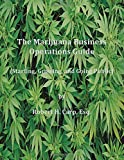 img - for Marijuana Business Operations Guide (Starting, Growing and Going Public) book / textbook / text book