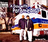 A Day with Paramedics, Jan Kottke, 0516230166