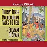 Thirty-Three Multicultural Tales to Tell | Pleasant DeSpain