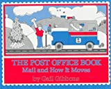 The Post Office Book, Gail Gibbons, 0690041993