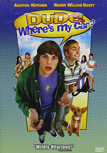 Dude Where S My Lipstick: Dude, Where's My Car? Cast And Crew