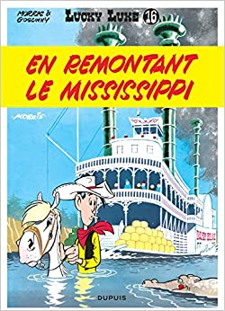 Lucky Luke, tome 16 : En remontant le Mississippi