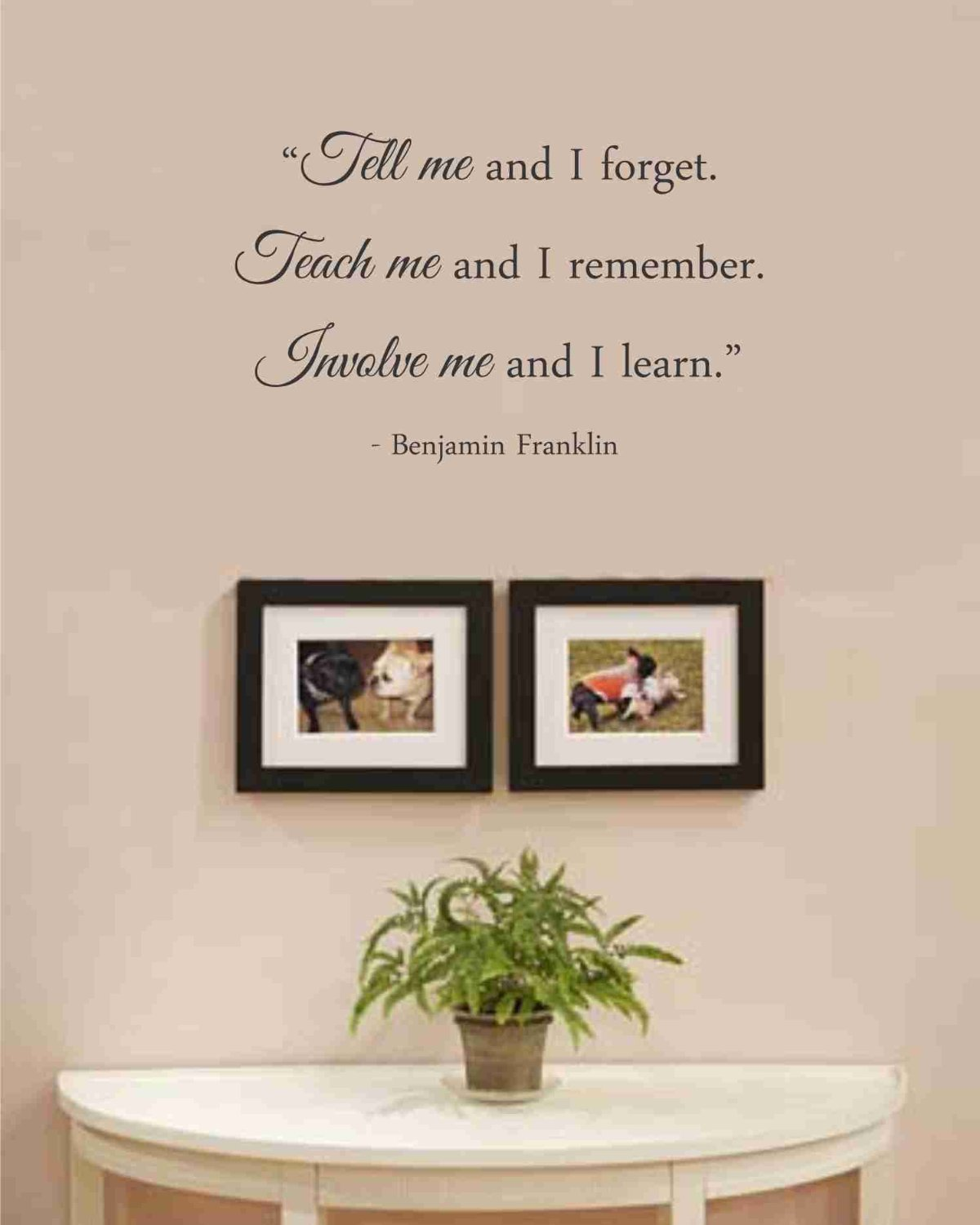 tell me and i forget teach me and i remember involve me and i teach me and i remember involve me and i learn benjamin franklin vinyl wall art inspirational quotes and saying home decor decal sticker amazon com