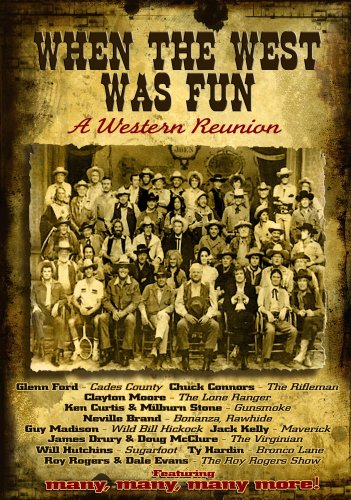 When the West Was Fun: A Western Reunion by Morada Vision