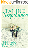 Taming Temperance (Swan Sisters Book 3)