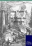 Die Schule der Robinsons, Jules Verne and Jules Verne, 3861959186