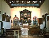 A Sense of Mission, David Wakely and Thomas A. Drain, 0811804046
