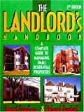 The Landlord's Handbook: A Complete Guide to Managing Small Residential Properties