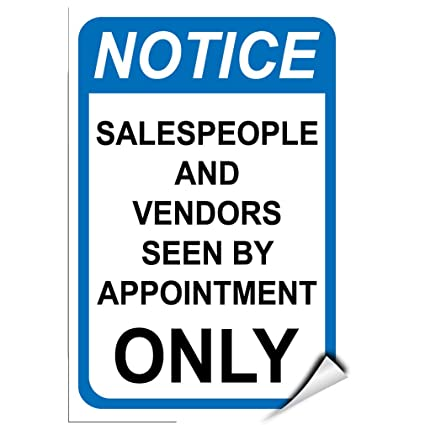 Notice salespeople and vendors seen by appointment only label decal sticker 5 inches x 7 inches