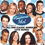 American Idol Season 2:  All Time Classic American Love Songs