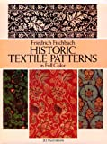 img - for Historic Textile Patterns in Full Color: 212 Illustrations (Dover Pictorial Archives) book / textbook / text book