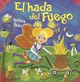 El Hada Del Fuego, Veronica Halac, 987171081X