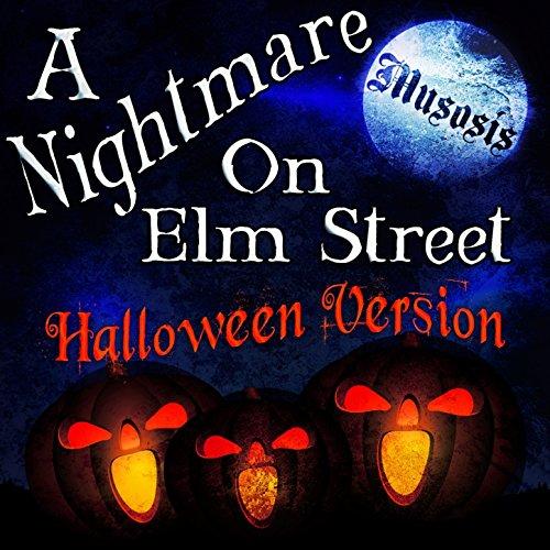 A Nightmare on Elm Street (Halloween Version)]()