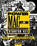 Power Macintosh Programming Starter Kit, Tom Thompson, 1568300913