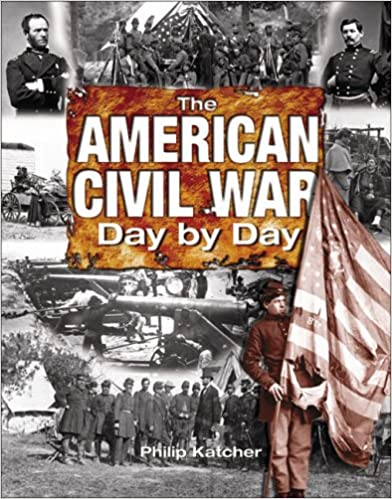 American Civil War: Day by Day