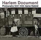 Harlem Document, Aaron Siskind and Ann Banks, 093655407X