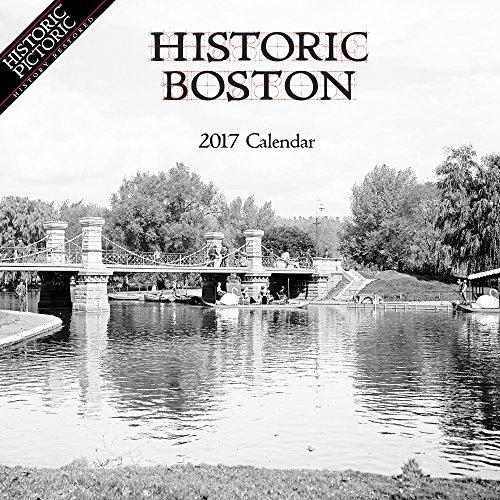 Historic Boston 2017 Calendar