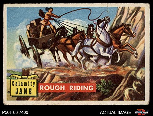 1956 Topps Round Up # 17 Rough Riding Calamity Jane (Card) Dean's Cards 2 - GOOD 2225857 ()