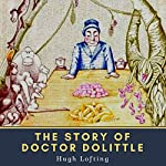 Hugh Lofting: The Story of Doctor Dolittle | Hugh Lofting