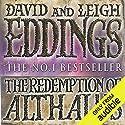 The Redemption of Althalus Hörbuch von David Eddings, Leigh Eddings Gesprochen von: Dennis Holland