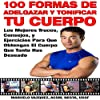 100 Formas De Adelgazar y Tonificar Tu Cuerpo [100 Ways to Lose Weight and Tone Your Body]