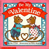 Be My Valentine, M. J. Carr, 0590451316