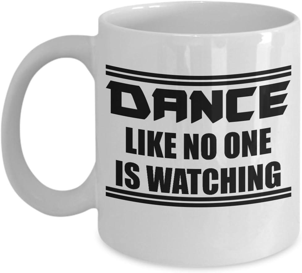Amazon Com Dance Like No One Is Watching Dancer White Coffee Mug Tea Cup Kitchen Dining
