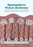Ngaanyatjarra Picture Dictionary (IAD Press Picture Dictionaries)