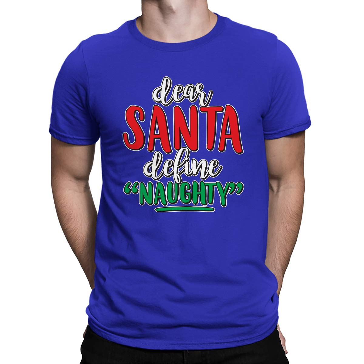 Apparel Dear Santa Define Naughty S T Shirt