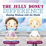 img - for The Jelly Donut Difference: Sharing Kindness with the World book / textbook / text book