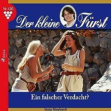 Ein falscher Verdacht? (Der kleine Fürst 120) Hörbuch von Viola Maybach Gesprochen von: Lisa Müller
