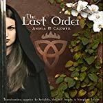 The Last Order: Volume 1 | Angela M. Caldwell