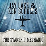 The Starship Mechanic by Jay Lake front cover