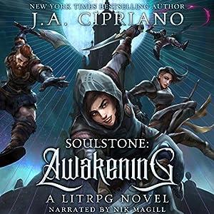 Soulstone: Awakening: A LitRPG Novel Audiobook