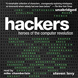 Hackers: Heroes of the Computer Revolution