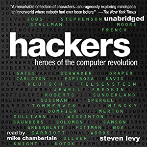 Hackers: Heroes of the Computer Revolution Audiobook